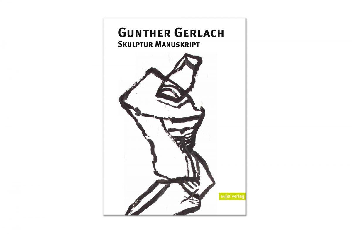 Gunther Gerlach Skulptur Manuskript